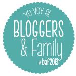 ¿Por qué ir al Bloggers & Family 2013?