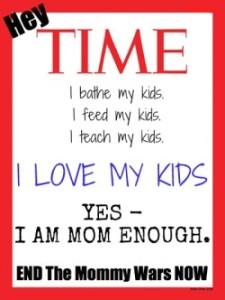Baño a mis hijos. Alimento a mis hijos. Enseño a mis hijos. QUIERO A MIS HIJOS. Sí, soy lo suficientemente madre.